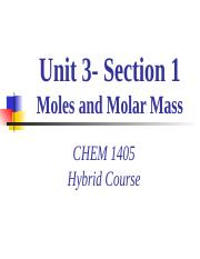 CHEM_1405_Hybrid_Unit_3_Section1_Moles_MolarMass.ppt