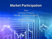FIN 366 Week 5 Learning Team Assignment Market Participation Paper and Presentation