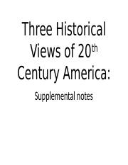 Text Three Historical Views of 20th Century America Supplemental