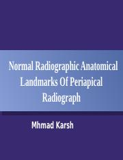 Normal anatomical landmarks of periapical radiogragh.pptx