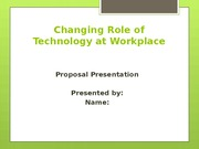 Changing Role of Technology at Workplace