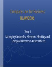 Topic 4 - Managing Companies, Members' Meetings and Company Directors & Other Officers(2).ppt