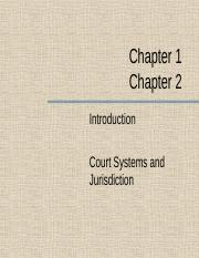 Chapter 1 & 2- Introduction & Court Systems (2)