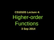 CS1010S-lec4-Higher-Order Functions