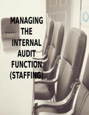 MANAGING-THE-INTERNAL-AUDIT-FUNCTION-STAFFING.pptx