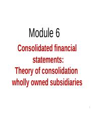 Module 6 Consolidated Financial Statements (1).ppt
