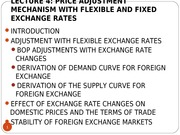 LECTURE 4 - THE PRICE ADJUSTMENT MECHANISM WITH FLEXIBLE AND FIXED EXCHANGE RATES
