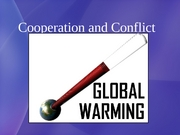 23 Cooperation and Conflict