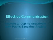 Lecture 2 - Coping Effectively with Public Speaking Anxiety (1)