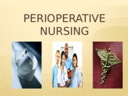 38824584-Perioperative-Nursing