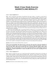 Week 3 Cases--Markets and Morality--rev. 2008.rtf.docx