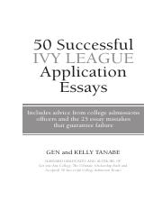 sprs successful ivy league application essays  this is the end of the preview sign up to access the rest of the document unformatted text preview 50 successful ivy league application essays
