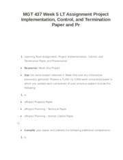 MGT 437 Week 5 LT Assignment Project Implementation, Control, and Termination Paper and Pr