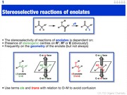 Stereoselective reactions of enolates