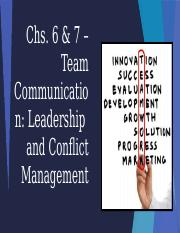 Chs 6 and 7 Team Communication_Leadership and Conflict Management