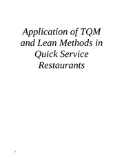 Application of TQM and Lean Methods in Quick Service Restaurants
