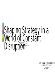 Shaping Strategy in a World of Constant Disruption_Group 7
