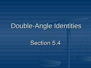 5.4 Double-Angle Identities