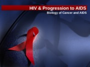 Lecture 26 - HIV and Progression to AIDS