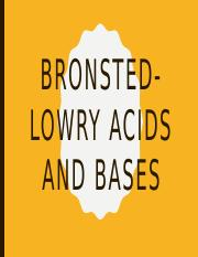 01b) Bronsted-Lowry Acids and Bases.pptx