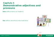 unidos1e_05_demonstrative_adjectives_and_pronouns (review for test number 1)