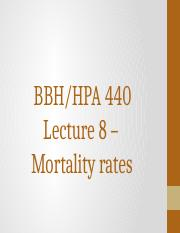 HPA 440 Lecture 8 - Mortality Rates