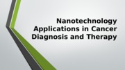 Nanotechnology Applications in Cancer Diagnosis and Therapy