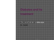 Diabetes and its treatment