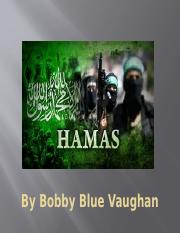 By Bobby Blue Vaughan HAMAS.pptx
