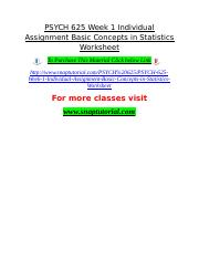 PSYCH 625 Week 1 Individual Assignment Basic Concepts in Statistics Worksheet.doc