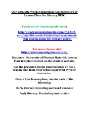 UOP RDG 502 Week 3 Individual Assignment Four Lesson Plans for Literacy NEW.doc