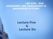 Lecture 5 and 6 - CBE 9185 - Risk Assessment and Management in Engineering Systems