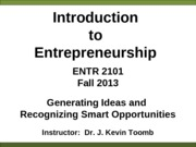 ENTR_2101_Generating_Ideas_and_Recognizing_Opportunities_Fall_2013