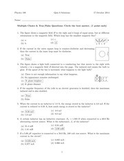 PHYS 106 Fall 2014 Quiz 6 Solutions