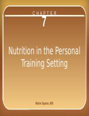 chapter_7_nutrition in the personal trianing setting.pptx