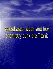 CHM1100 Part 8 Water, acids and bases