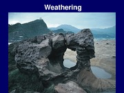 Lecture - 12 Weathering