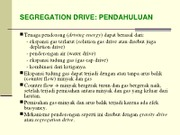 Kuliah 14 Segregation Drive-Edit