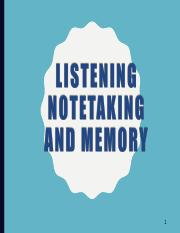 LISTENING%2C%20NOTETAKING%20AND%20MEMORY.ppt