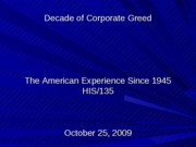Decade of Corporate Greed