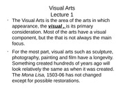 Lecture 9 Visual Arts Lecture 1, part 1
