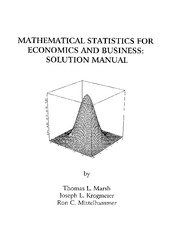 Mathematical Statistics for Economics and Business Solution Manual