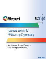 Hardware_Security_for_FPGAs_using_Cryptography_Microsemi_Huettemann