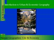 GEOG 1HB3 - 2011F - Lecture 02 - Intro to Urban & Economic Geography - student-posted