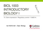 BIOL1003 -15_Gene expression III - Regulatory control - Fall2014