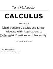 Apostol - CALCULUS - VOLUME 2 - Multi Variable Calculus and Linear Algebra, with Applications to Dif