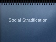 presentation-social_startification_lecture