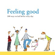 Feeling_Good_-_100_Ways_To_Feel_Better_Every_Day
