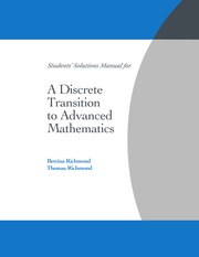 Bettina Richmond, Thomas Richmond-Student's Solution Manual for A Discrete Transition to Advanced Ma