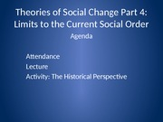 day 5- limits to current social order